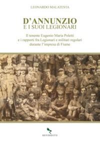 D'annunzio e i suoi legionari