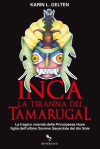 INCA la tiranna del Tamarugal