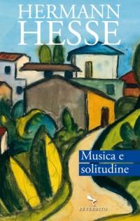 Musica e solitudine - Hermann Hesse