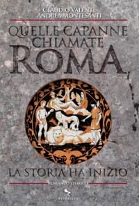 Quelle capanne chiamate Roma