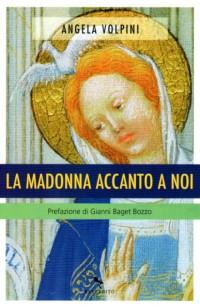 La Madonna accanto a noi