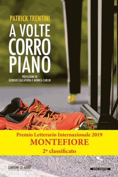 a volte corro piano premio letterario internazionale 2019 montefiore
