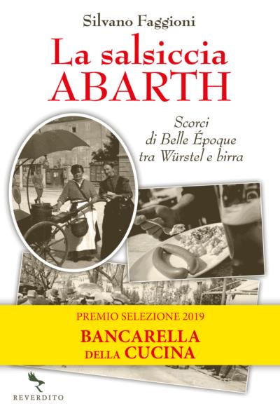 la salsiccia Abarth premio selezione 2019 bancarella della cucina